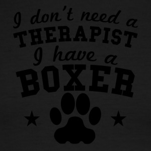 I Don't Need A Therapist I Have A Boxer - Men's Ringer T-Shirt