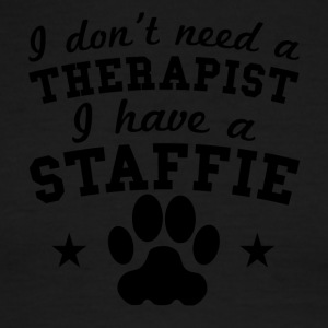 I Don't Need A Therapist I Have A Staffie - Men's Ringer T-Shirt