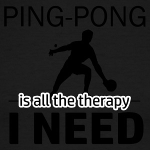 Ping Pong is my therapy - Men's Ringer T-Shirt