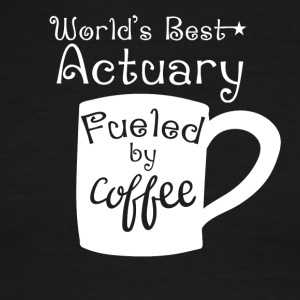 World's Best Actuary Fueled By Coffee - Men's Ringer T-Shirt