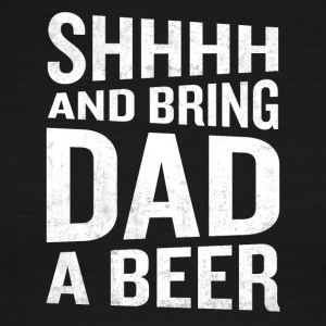 Bring Dad A Beer Funny Awesome Fathers Day - Men's Ringer T-Shirt