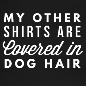 Covered in Dog hair - Men's Ringer T-Shirt