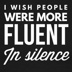 Fluent in silence - Men's Ringer T-Shirt