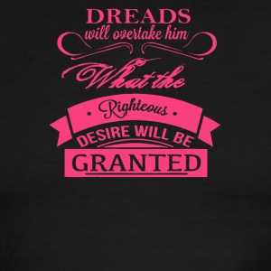 Dreads willovertake him righteous desire will be - Men's Ringer T-Shirt