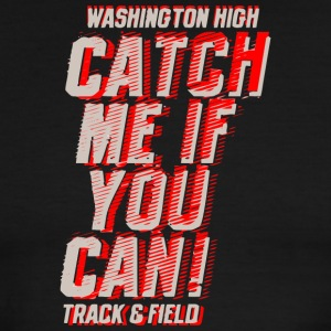 Washington High Catch Me If You Can Track Field - Men's Ringer T-Shirt