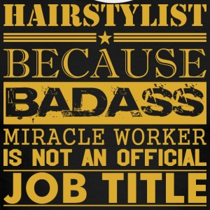 Hairstylist Because Miracle Worker Not Job Title - Men's Ringer T-Shirt