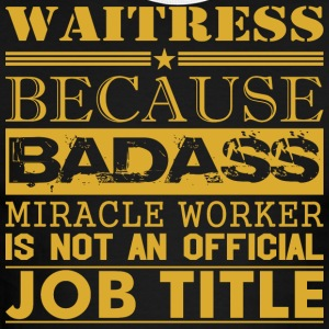 Waitress Because Miracle Worker Not Job Title - Men's Ringer T-Shirt