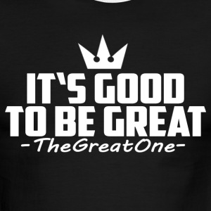 It's Good To Be Great! - Men's Ringer T-Shirt