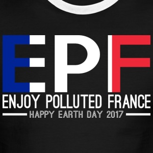 EPF Enjoy Polluted France Happy Earth Day 2017 - Men's Ringer T-Shirt