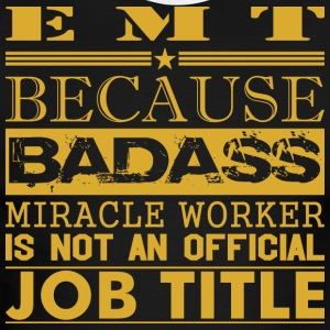 Emt Because Miracle Worker Not Job Title - Men's Ringer T-Shirt
