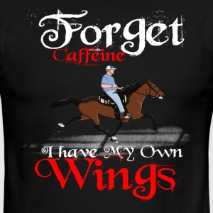 Forget Caffeine I have my own Wings - Men's Ringer T-Shirt