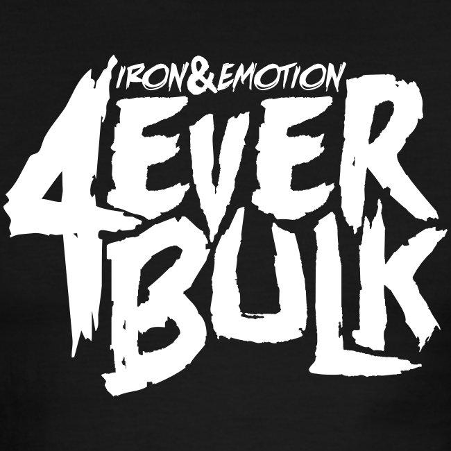 IRON&EMOTION 4EVERBULK