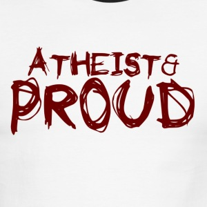 Atheist and Proud - Men's Ringer T-Shirt