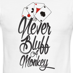 NEVER BLUFF A MONKEY - Men's Ringer T-Shirt