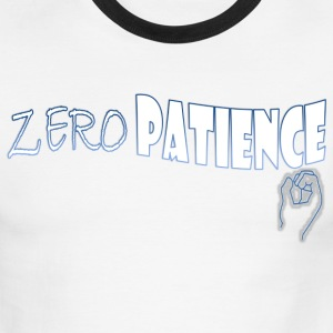 Zero Patience - Men's Ringer T-Shirt