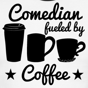 Comedian Fueled By Coffee - Men's Ringer T-Shirt