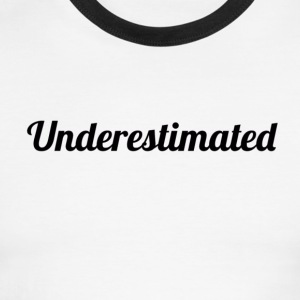 Underestimated Tee - Men's Ringer T-Shirt
