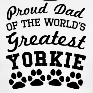 Proud Dad Of The World's Greatest Yorkie - Men's Ringer T-Shirt