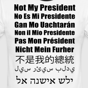 Not My President - Multilingual - Men's Ringer T-Shirt