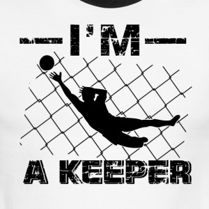 I'm a Keeper – Soccer Goalkeeper designs - Men's Ringer T-Shirt