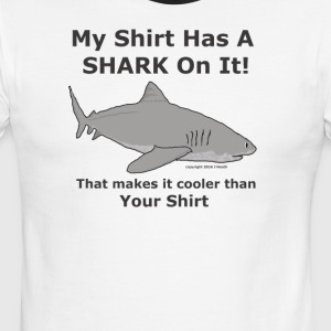 My Shark Shirt is Cooler Than Your Shirt - Men's Ringer T-Shirt