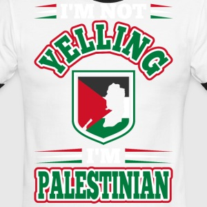 Im Not Yelling Im Palestinian - Men's Ringer T-Shirt