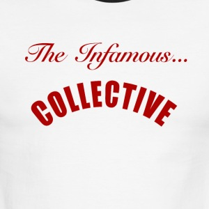 infamous collective - Men's Ringer T-Shirt