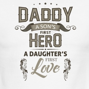 Daddy; a sons first hero, a daughters first love. - Men's Ringer T-Shirt