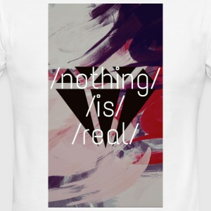 nothing is real - Men's Ringer T-Shirt