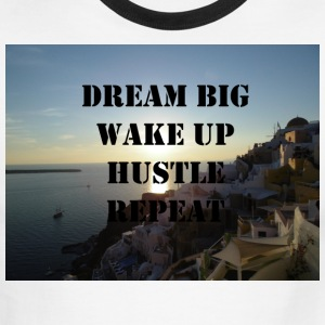 Dream Big Wakep Up Hustle Repeat - Men's Ringer T-Shirt