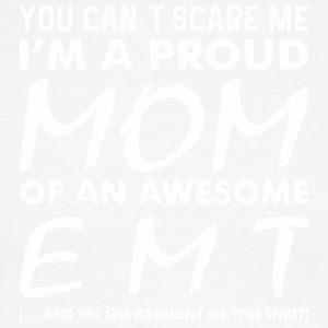 You Cant Scare Me Proud Mom Awesome Emt - Men's Ringer T-Shirt