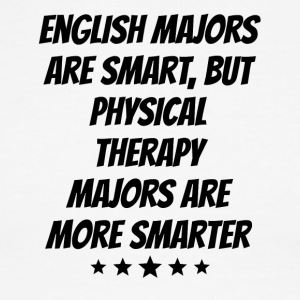 Physical Therapy Majors Are More Smarter - Men's Ringer T-Shirt