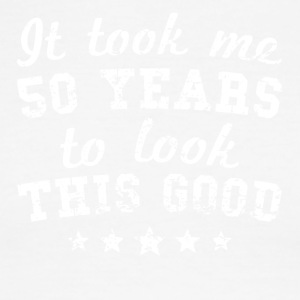 It Took Me 50 Years To Look This Good - Men's Ringer T-Shirt