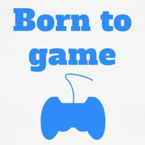 Born To Game Video Games - Men's Ringer T-Shirt