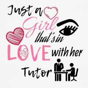Just a girl that's in love with her Tutor - Men's Ringer T-Shirt