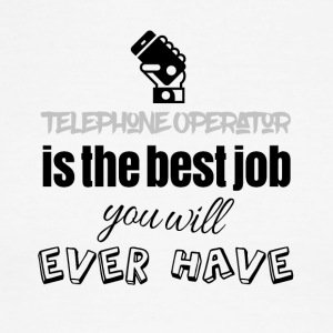 Telephone operator is the best job you will have - Men's Ringer T-Shirt