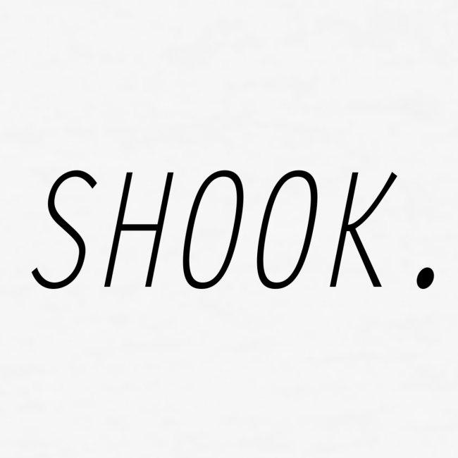 Shook. #1