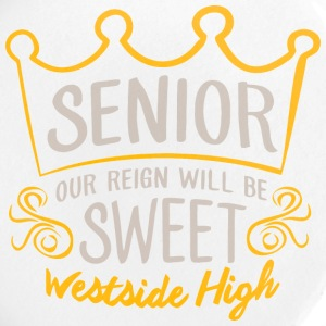 Senior Our Reign Will Be Sweet Westside High - Large Buttons