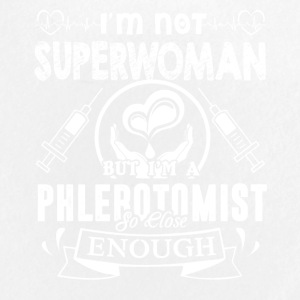 I'm A Phlebotomist So Close Enough Shirt - Large Buttons