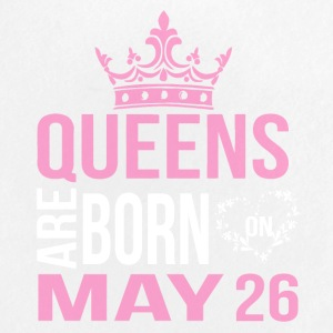 Queens are born on May 26 - Large Buttons