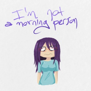 I'm not a morning person - Large Buttons
