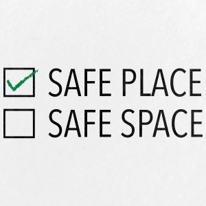 safe place safe space - Large Buttons