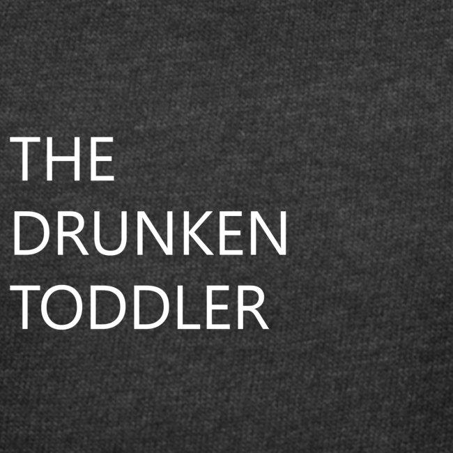 Drunken Toddler