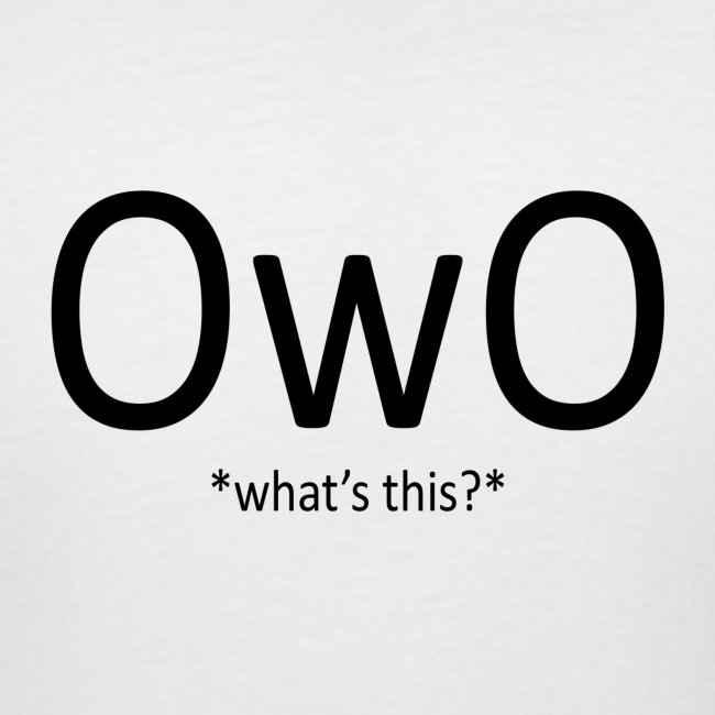 OwO *What's this*