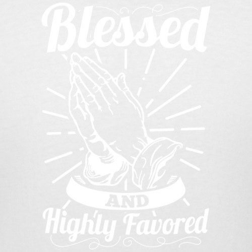 Blessed And Highly Favored (Alt. White Letters) - Women's Curvy T-Shirt