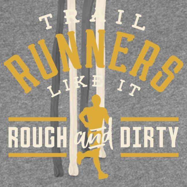 Trail Runners Like It Rough & Dirty