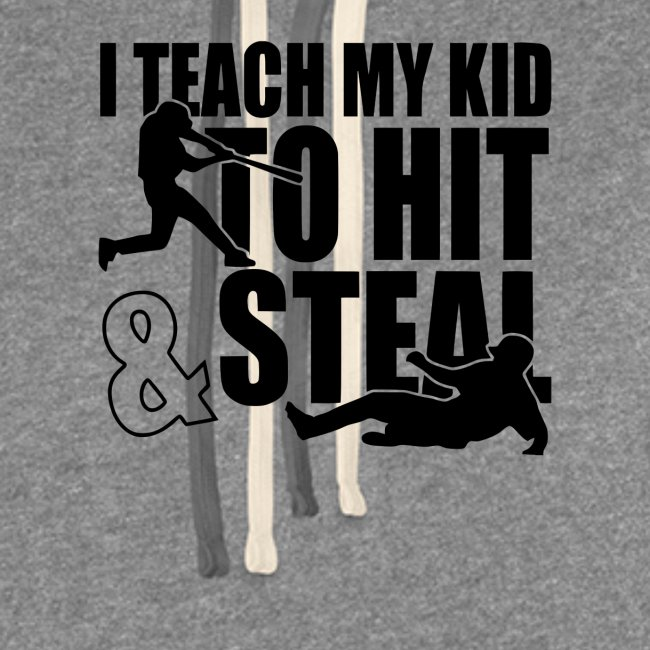 I Teach My Kid to Hit and Steal Baseball