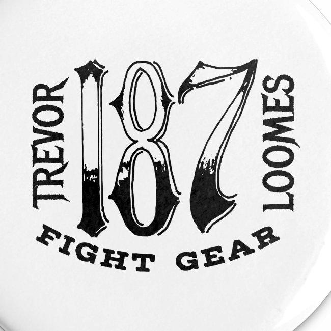 Trevor Loomes 187 Fight Gear Street Wear Logo
