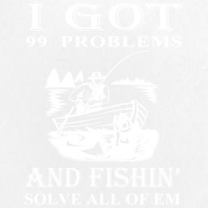 99 Problems And Fishin' Solves All Of Em T Shirt - Small Buttons