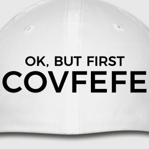 but first covfefe - Baseball Cap